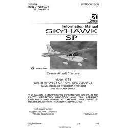 Cessna Model 172 NAV III GFC 700 AFCS Skyhawk SP Information Manual 172SIMBUS-00 2007 $19.95