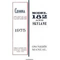 Cessna Model 182 and Skylane Owner's Manual (1975) D1041-13