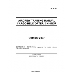 Boeing Chinook CH-47D/F Cargo Helicopter Aircrew Training Manual 2007 $9.95
