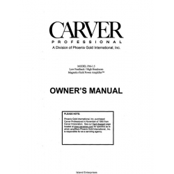 Carver PM-1.5 Low Feedback/ High Headroom Magnetic Field Power Amplifier Owner's Manual