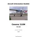 Cessna 210N VH-ZIO Aircraft Information Manual 2008 $6.95