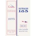 Cessna Skywagon 185, A185F Owner's Manual 1975 $13.95