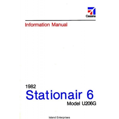 Cessna U206G Stationer 6 Information Manual 1981 - 1982 $13.95