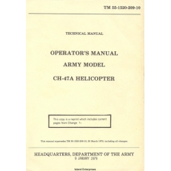 Boeing CH-47A Chinook Army Model CH-47A TM 55-1520-209-10 Technical Operator's Manual 1979