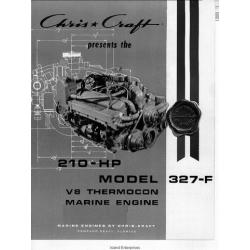 Chris Craft 210 Horsepower 327-F V-8 Thermocon Marine Engine Installation $4.95