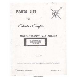 Chris Craft 283FLV, V-8 Engine Aquatic Outboard Drive Parts List 1974 $5.95