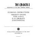 Continental L-19 Type O-470-11 Aircraft Engine TM 1-2R-0470-3 Overhaul Instructions 1960 $13.95