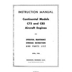 Continental C75 and C85 Instructions and Service Manual - Operation Maintenance Overhaul Instructions and Parts List April 1946 $19.95