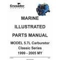 Crusader L510020 Marine Engines Model 5.7L Carburetor Classic Series 1999-2005 MY Parts Manual 2007 $9.95