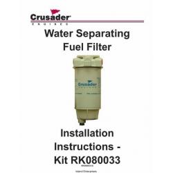 Crusader RK080033 Engines Water Separating/ Gasoline Fuel Filter Installation Instructions $4.95