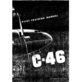 Curtiss C-46 Commando Pilot Training Manual $9.95