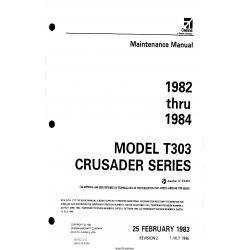 Cessna Model T303 Crusader Series (1982 thru 1984) Maintenance Manual D2532-2-13