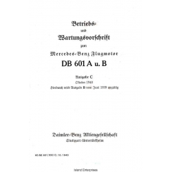DB 601 A u. B Mercedez Benz Flugmotor Betriebs und Bartungsvorschrift