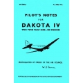 Dakota IV Pilot's Notes Two Twin Wasp R1830-90 C Engine $2.95