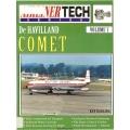 De Havilland Comet Airliner Tech Series Manual Volume 7