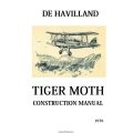 De Havilland Tiger Moth Construction Manual 1976 $9.95