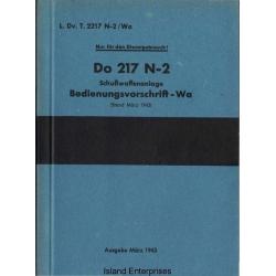 Dornier Do 217 N-2 SchuBwaffenanlage Bedienungsvorschrift-Wa $4.95