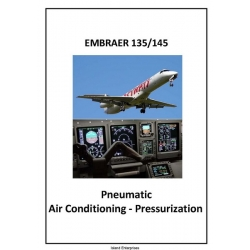 Embraer 135/145 Systems Summary Pneumatic Air Conditioning-Pressurization