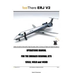Embraer Regional Jets ERJ V2 135LR, 145LR and 145XR Operations Manual
