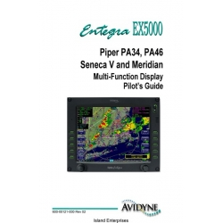Entegra EX5000 Piper PA34, PA46 Seneca V and Meridian Multi-Function Display Pilot's Guide 2005 $13.95