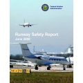 FAA Runway Safety Report FY 2004 through FY 2007 $9.95