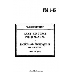 FM 1-15 Tactics and Techniques of Air Fighting Field Manual $2.95