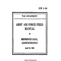 FM 1-55 Army Air Force Field Manual Reference Data, Administration