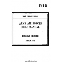 FM 1-75 Combat Orders Army, Air Forces Field Manual $2.95