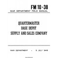 FM 10-38 Quartermaster Base Depot Supply and Sales Company Field Manual $2.95