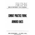 FM 17-15B Combat Practice Firing Armored Units Field Manual $2.95