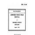 FM 17-60 Armored Force Field Manual Armored Division Artillery $2.95