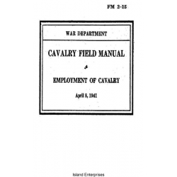 FM 2-15 Cavalry Field Manual Employment of Cavalry $2.95