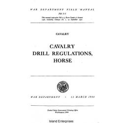 FM 2-5 Cavalry Drill Regulations, Horse Field Manual $2.95