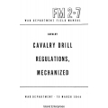 FM 2-7 Cavalry Drill Regulations, Mechanized Field Manual $2.95