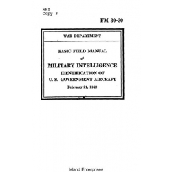FM 30-30 Military Intelligence Identification of U.S Government Aircraft Basic Field Manual 1942