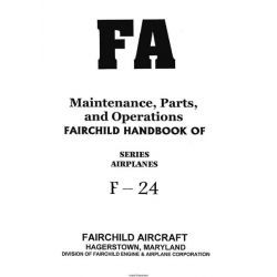 Fairchild F-24 Series Airplanes Maintenance, Parts and Operations Manual $9.95