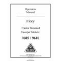 Flory Sweeper Models 9685 / 9610 Tractor Mounted Operators Manual 2010