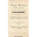 Flying Machines Practice and Design