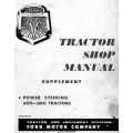 Ford Series 600 - 800 Tractors Power Steering Shop Manual Supplement 1957