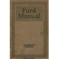 Ford The Universal Cars Owners and Operators Manual 1915 $5.95