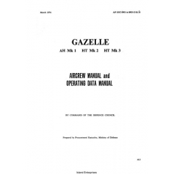 Gazelle AH Mk1, HT Mk2, HT Mk3 Aircrew & Operating Data Manual 1974 $9.95