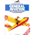 General Aviation The Illustrated International Aircraft Guide $4.95
