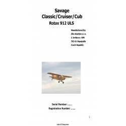 Zlin Aviation Savage Classic/Cruiser/Cub Rotax 912 ULS Flight Manual $9.95