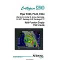 Avidyne Piper PA28, PA32, PA44 Warrior III, Archer III, Arrow, Seminolwe, 6X, 6XT, Saratoga II HP, saratoga II TC Multi-Function Display Pilot's Guide 600-00105-000 $9.95