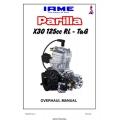 IAME Parilla X30 125cc RL-TaG Overhaul Manual 2005