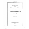 Wright Cyclone 14 C-14A Instruction for the Installation, Operation and Maintenance  $19.95