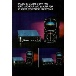 KFC 150/KAP 150 and KAP 100 Flight Control Systems Pilot's Guide 006-08377-0001 $13.95