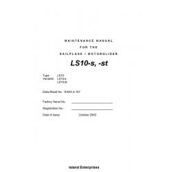 DG Flugzeugbau LS10-S & LS10-ST Sailplane/ Motorglider Maintenance Manual 2009