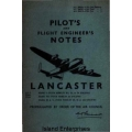 Avro Lancaster Mark I, II, VII Pilot's and Flight Engineer's Notes $4.95