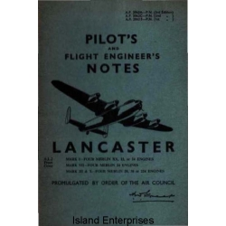 Avro Lancaster Mark I, II, VII Pilot's and Flight Engineer's Notes